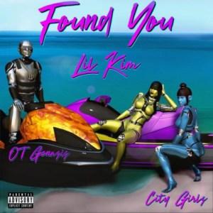 Lil Kim - Found You Ft. OT Genasis & City Girls